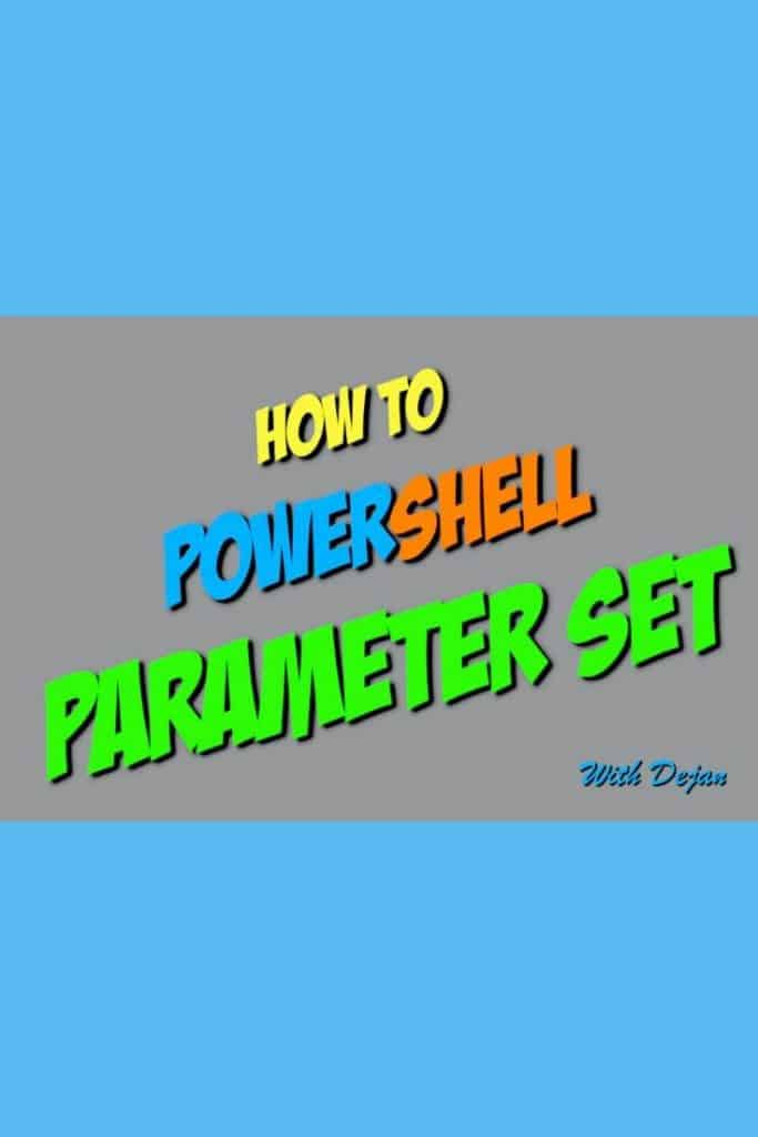 How To Use Parameter Sets With Examples In PowerShell Functions