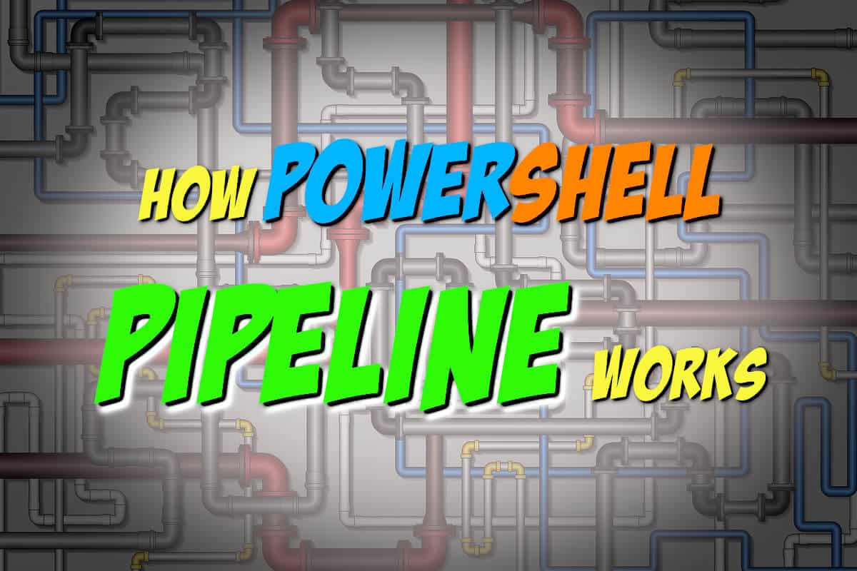 How PowerShell Pipeline Works