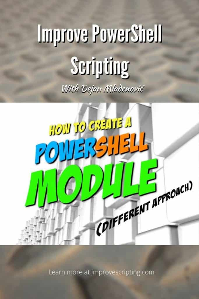 How To Create A Powershell Module (Different Approach)