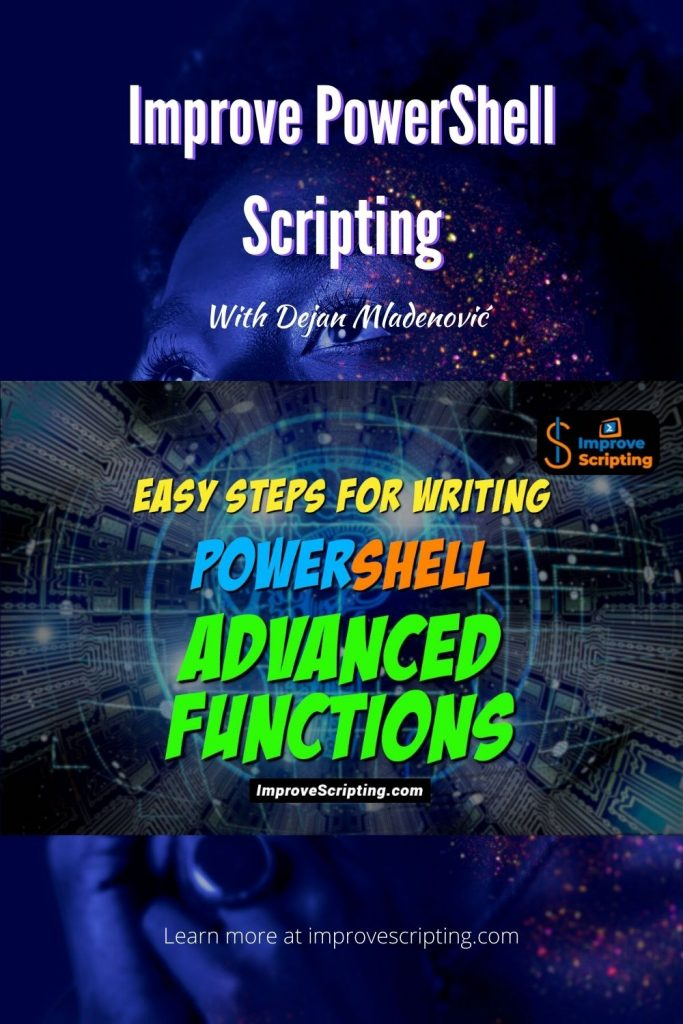Easy Steps For Writing PowerShell Advanced Functions